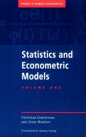 Statistics and Econometric Models: Volume 1, General Concepts, Estimation, Prediction and Algorithms (Themes in Modern E