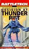 Battletech  06 Decision At Thunder Rift