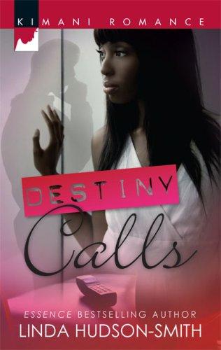 Image of Destiny Calls (Kimani Romance)