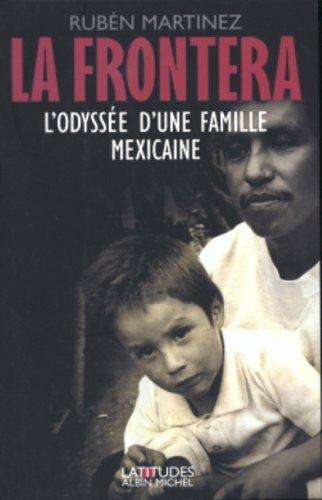 La Frontera : L'Odyssée d'une famille mexicaine