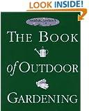 Smith & Hawken: The Book of Outdoor Gardening