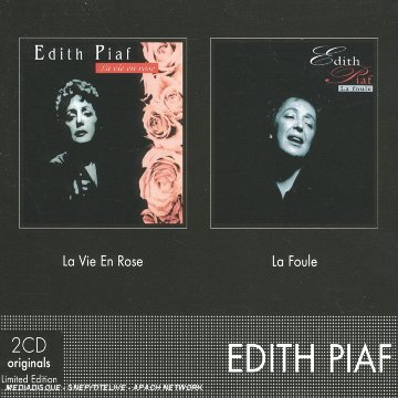 La Vie En Rose / La Foule