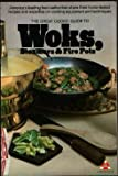 The Great Cooks' Guide to Woks, Steamers & Fire Pots (0394734254) by Beard, James