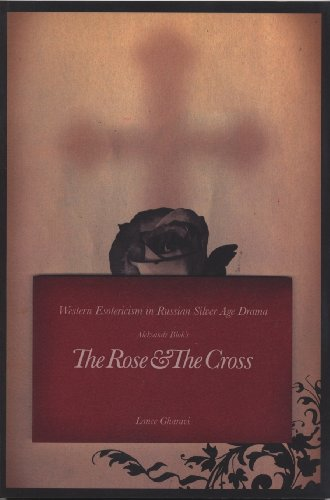 The Rose and the Cross: Western Esotericism in Russian Silver Age Drama