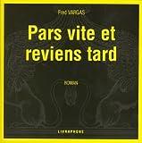 echange, troc Fred Vargas - Pars vite et reviens tard (coffret 8 CD)