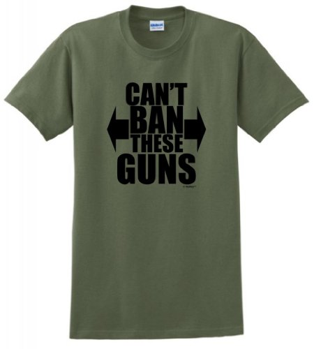 Can'T Ban These Guns T-Shirt 3Xl Military Green front-960972