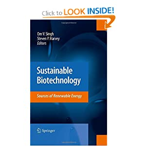 Sustainable Biotechnology: Sources of Renewable Energy Om V. Singh, Steven P. Harvey