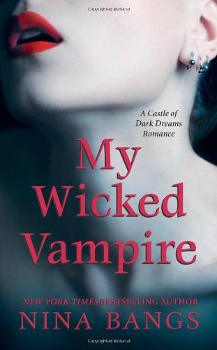 Image of My Wicked Vampire (Castle of Dark Dreams)