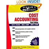 Schaum's Outline of Cost Accounting, 3rd, Including 185 Solved Problems
