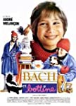 Bach Et Bottine (Version fran�aise)