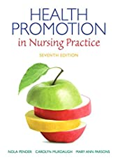 Health Promotion in Nursing Practice (Health Promotion in Nursing Practice ( Pender))