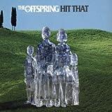 Offspring Hit That [CD 2]