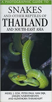 Snakes and Other Reptiles of Thailand and South-East Asia