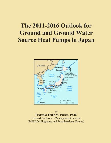 The 2011-2016 Outlook for Ground and Ground Water Source Heat Pumps in Japan