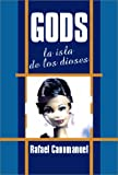 img - for Gods - La Isla de los Dioses (Spanish Edition) book / textbook / text book