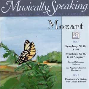 Mozart: Symphony No. 40 / Symphony No. 41, Jupiter : Musically Speaking