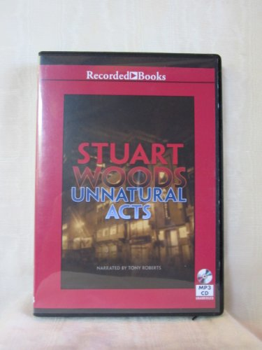 Unnatural Acts by Stuart Woods Unabridged CD Audiobook (Stone Barrington) (Bel Air Dead compare prices)