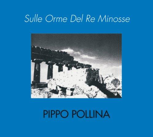 Pippo Pollina - Sulle Orme Del Re Minosse