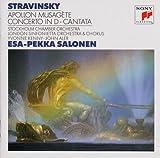 ストラヴィンスキー:バレエ音楽「アポロ」、バーゼル協奏曲、古いイギリスのテキストによるカンタータ