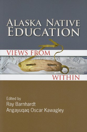 Alaska Native Education: Views from Within