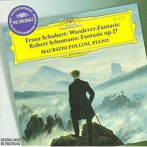 Maurizio Pollini ~ Schubert - Wanderer-Fantasie · Schumann - Fantasie op. 17