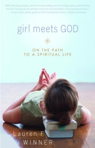 Girl Meets God : On the Path to a Spiritual Life, LAUREN WINNER