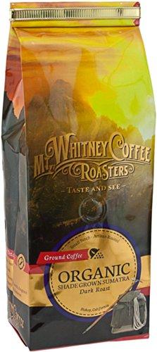 Mt. Whitney Coffee Roasters: 12 Oz, Usda Certified Organic Shade Grown Sumatra, Single Origin, Dark Roast, Ground Coffee