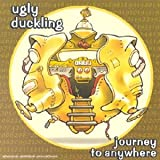echange, troc Ugly Duckling - Journey To Anywhere