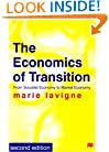 The Economics of Transition: From Socialist Economy to Market Economy, Second Edition