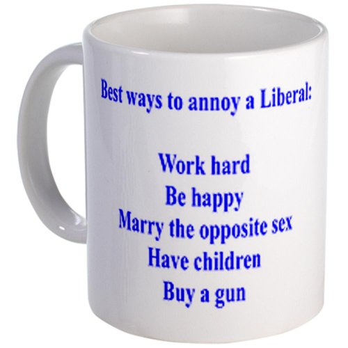 Cafepress Best Ways To Annoy Liberals Mug - Standard