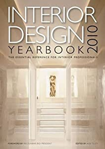 Interior Design Yearbook 2010 2010: The Essential Reference for Interior Professionals from Media One Communications Ltd