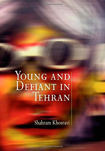 Young And Defiant In Tehran (Contemporary Ethnography) front-420816