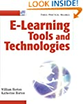 E-Learning Tools and Technologies: A...