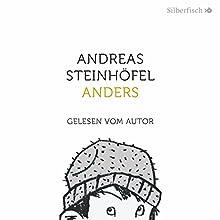 Anders Hörbuch von Andreas Steinhöfel Gesprochen von: Andreas Steinhöfel