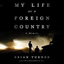 My Life as a Foreign Country: A Memoir (       UNABRIDGED) by Brian Turner Narrated by Kevin T. Collins