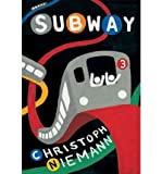 img - for [(Subway )] [Author: Christoph Niemann] [Jul-2010] book / textbook / text book