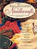img - for Rodale's Visual Encyclopedia of Needlecrafts: Unique Look-And-Stitch Lessons and Projects book / textbook / text book