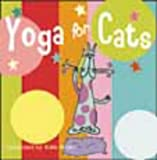 Yoga For Cats (1840725303) by Walker, Kath