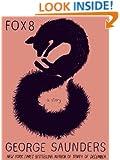 Fox 8: A Story (Kindle Single)