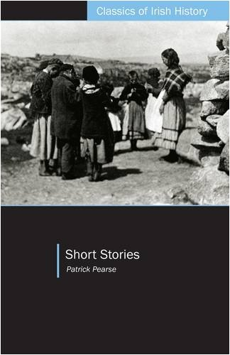 Short Stories (Classics of Irish History)