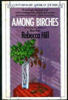 Among Birches (Contemporary American Fiction), Rebecca Hill