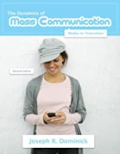 Dynamics of Mass Communication Media in Transition by Joseph Dominick