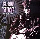 Be Bop Deluxe Radioland: BBC Radio 1 Live In Concert