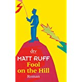 """Fool on the Hill: Romanvon """"Matt Ruff"""""""