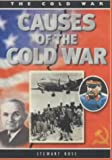 Causes (Cold War) (0750233842) by Ross, Stewart