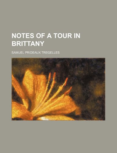Notes of a tour in Brittany