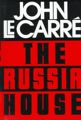 The Russia House, JOHN LE CARRE