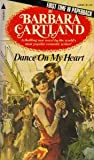 Dance on My Heart (0515039861) by Cartland, Barbara