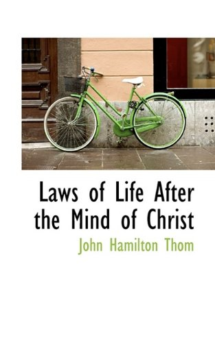 Laws of Life After the Mind of Christ