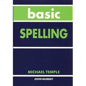 Basic Spelling - Michael Temple